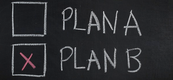 İş Hayatında B Planı Niçin Gerekli?