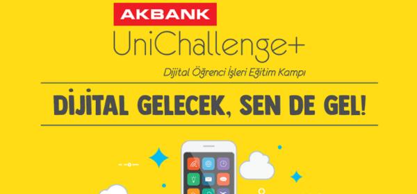 Akbank UniChallenge+ Dijital Öğrenci İşleri Eğitim Kampı Başlayacak