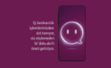 QNB Finansbank'tan Dijital Zeka Q Hamlesi!